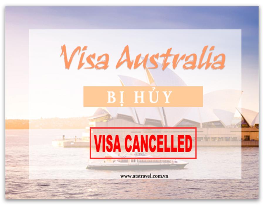 Có thể bị HỦY visa Úc nếu mắc phải những lỗi sau