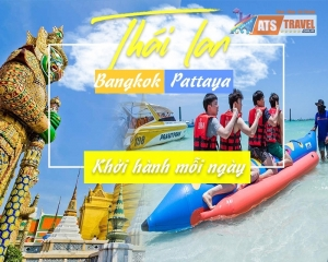 Tour Thái Lan - Bangkok - Pattaya - Đảo Coral (5N4D)